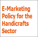 E-Marketing Policy for the Handicrafts Sector